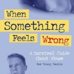 When Something Feels Wrong book cover