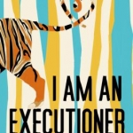 Cover of the book I Am an Executioner by Rejesh Parameswaran
