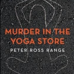 "Cover art for ""Murder in the Yoga Store"""