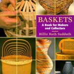 Baskets: A Book For Makers and Collectors (Cover)