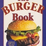 The Burger Book By Honey and Larry Zisman