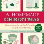 A Homemade Christmas by Tina Barseghian