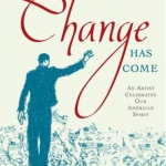 change has come