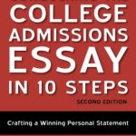 conquering the college essay in 10 steps