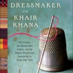 "Cover of ""The Dressmaker of Khair Khana"""