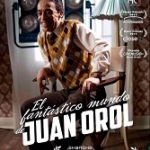 "Poster for ""The Fantastic World of Juan Orol"""