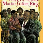 """Book cover for, """"Happy Birthday Martin Luther King"""" by Jean Marzollo"""