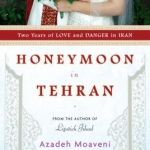 "Cover of ""Honeymoon in Tehran"""