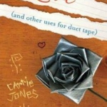 Love (and other uses for duct tape) by Carrie Jones book cover