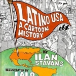 Latino USA: A Cartoon History book cover