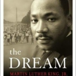 The Dream Martin Luther King Jr and the Speech that Inspired a Nation book cover