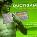 Ductigami : the art of the tape / Joe Wilson book cover.