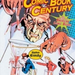 Book cover Comic book century : the history of American comic books by Stephen Krensky