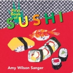 Book cover for First book of sushi by Amy Wilson Sanger.
