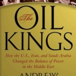 The Oil Kings by Andrew Scott Cooper