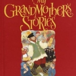 Cover for My Grandmother's Stories