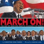 March On by Christine King Farris