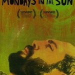 """Poster for """"Mondays in the Sun"""""""