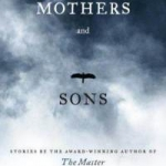"""Link to picture of """"Mothers and Sons"""" book cover"""