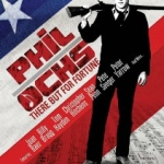 Film poster for Phil Ochs: There But For Fortune