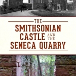 """Cover of """"The Smithsonian Castle and the Seneca Quarry"""""""