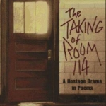 "Cover of ""The Taking of Room 114- A Hostage Drama in Poems"" by Mel Glenn"