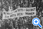 We Want the Vote in the District for Both Men and Women, marchers protest for DC's right to vote, Historical Image Collection - SELECT to zoom